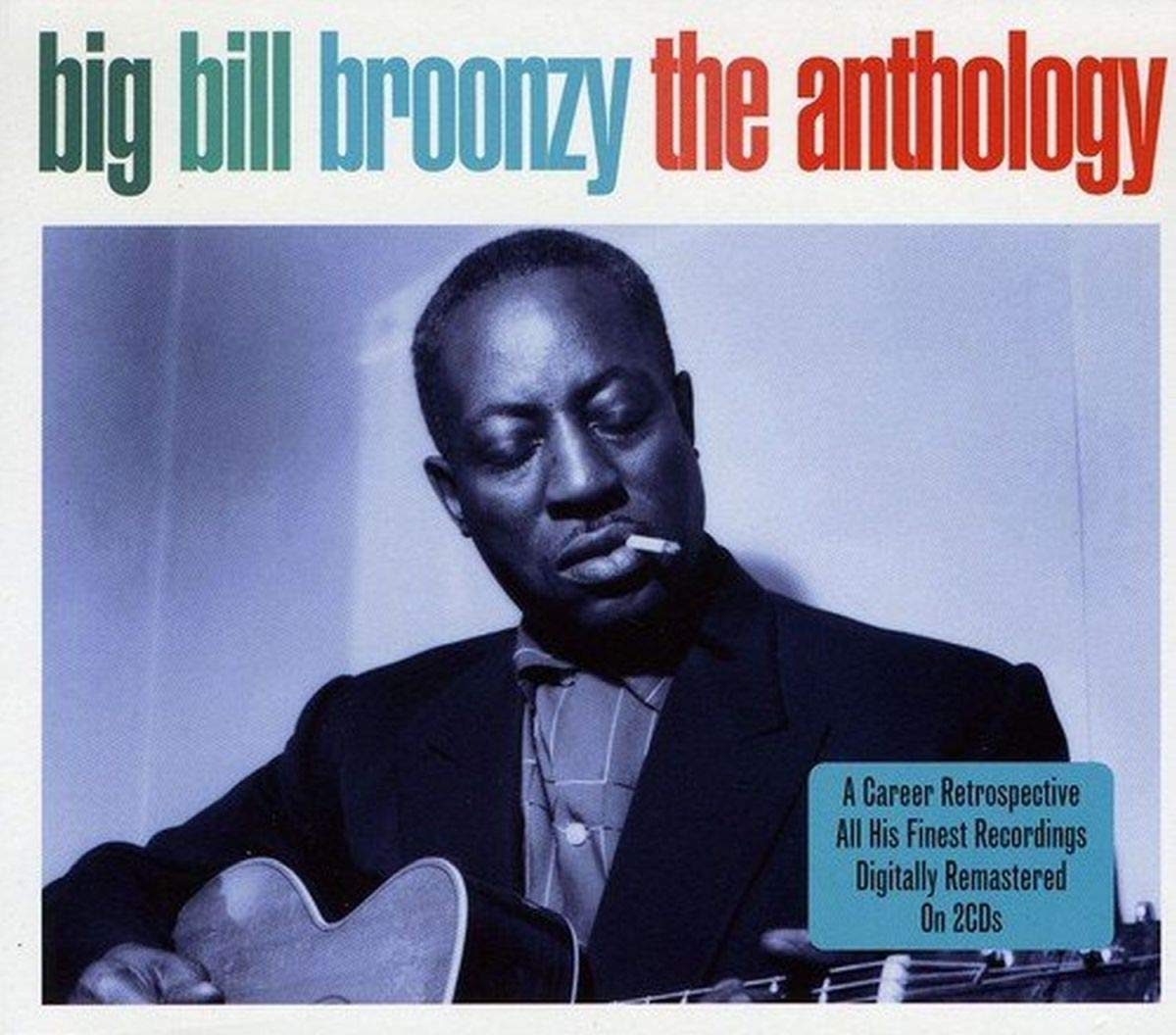 Big Bill Broonzy - The Anthology (2011) [FLAC] Download