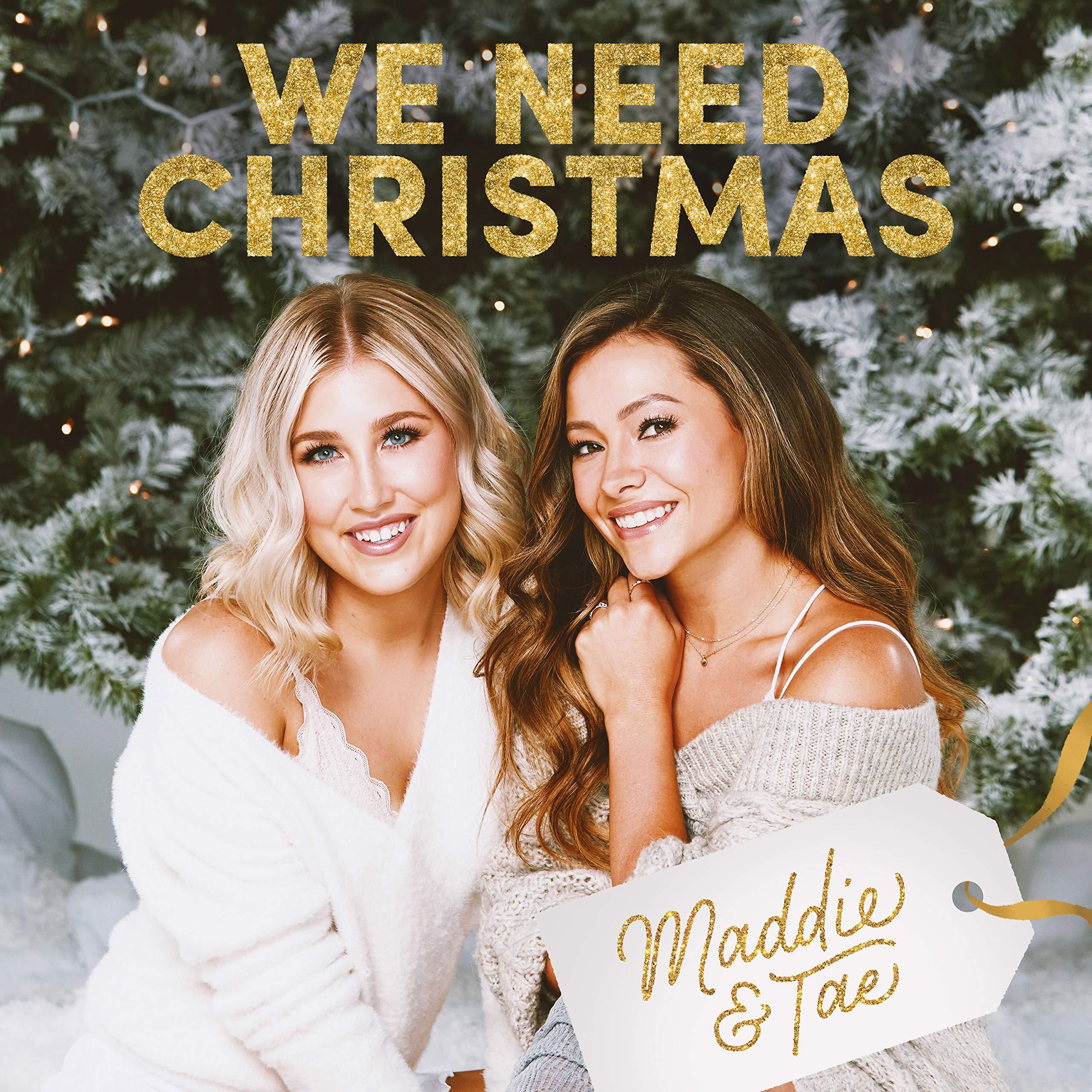 Maddie & Tae - We Need Christmas (2020) [FLAC] Download