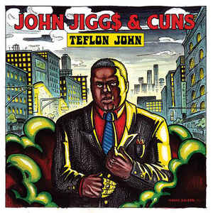 John Jigg$ & Cuns - Teflon John (2018) [FLAC] Download
