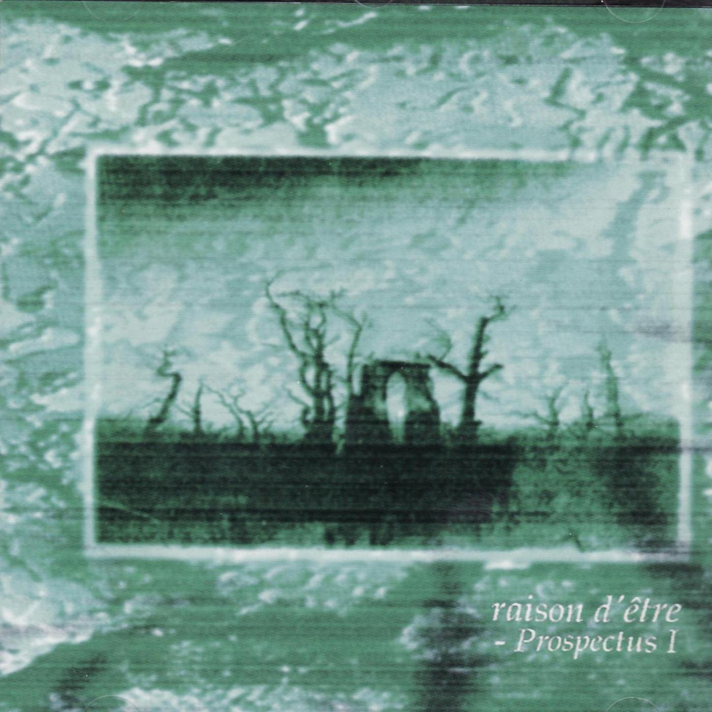 raison d'être - Prospectus I (1993) [FLAC] Download