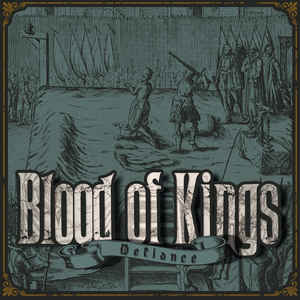 Blood Of Kings - Defiance (2019) [FLAC] Download