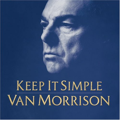 Van Morrison - Keep It Simple (2008) [FLAC] Download