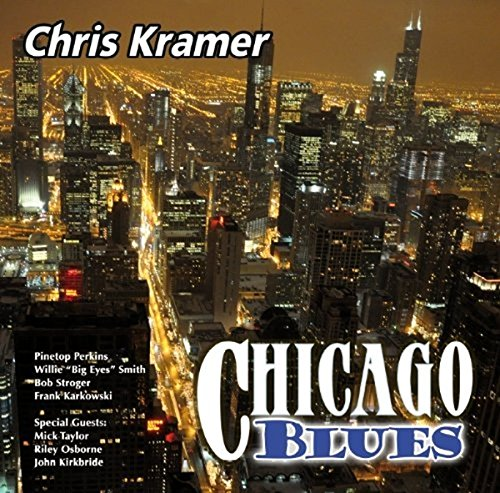 Chris Kramer - Chicago Blues (2013) [FLAC] Download