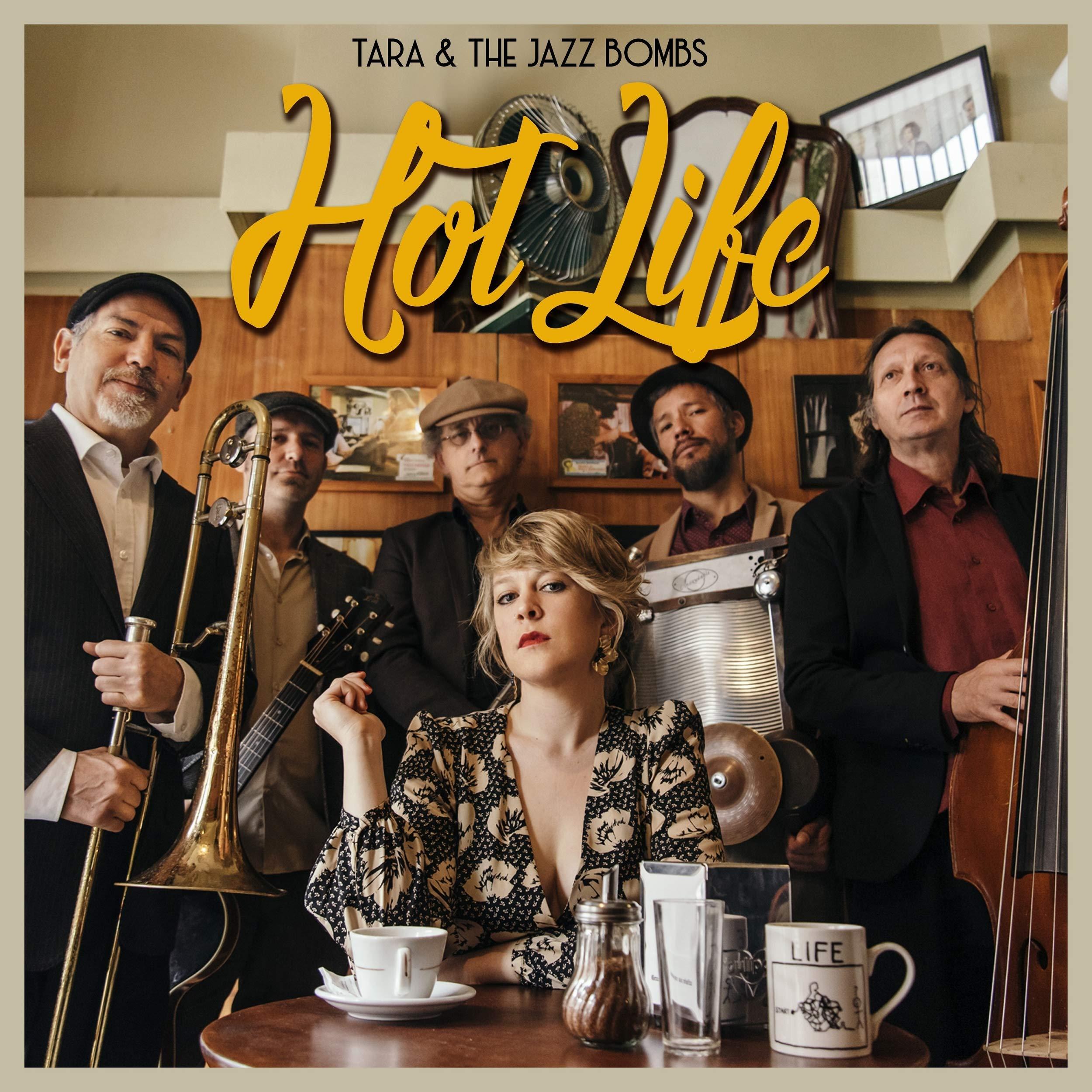 Tara & The Jazz Bombs - Hot Life (2020) [FLAC] Download
