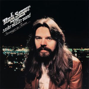 Bob Seger & the Silver Bullet Band - Stranger in Town (2001) [FLAC] Download