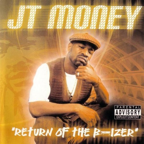 "JT Money - ""Return Of The B-Izer"" (2002) [FLAC] Download"