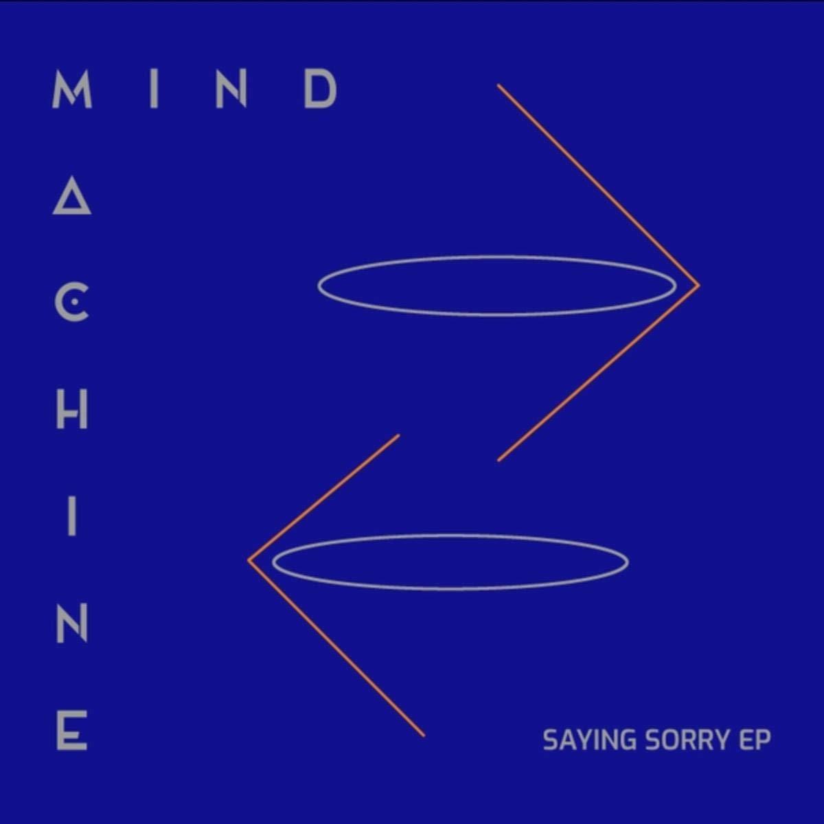 Mind Machine – Saying Sorry (2020) [FLAC]