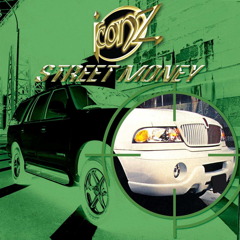 Iconz - Street Money (2001) [FLAC] Download