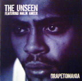 The Unseen Featuring Malik Ameer - Drapetomania (2001) [FLAC] Download