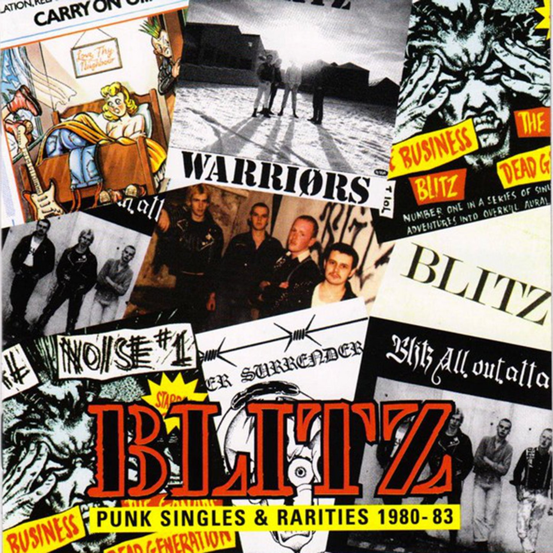 Blitz - Punk Singles And Rarities 1980-83 (2001) [FLAC] Download