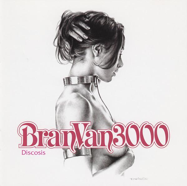 Bran Van 3000 – Discosis (2001) [FLAC]