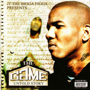 JT The Bigga Figga Presents… – The Game-Untold Story (2005) [FLAC]