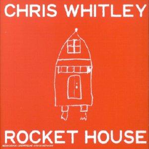 Chris Whitley – Rocket House (2001) [FLAC]