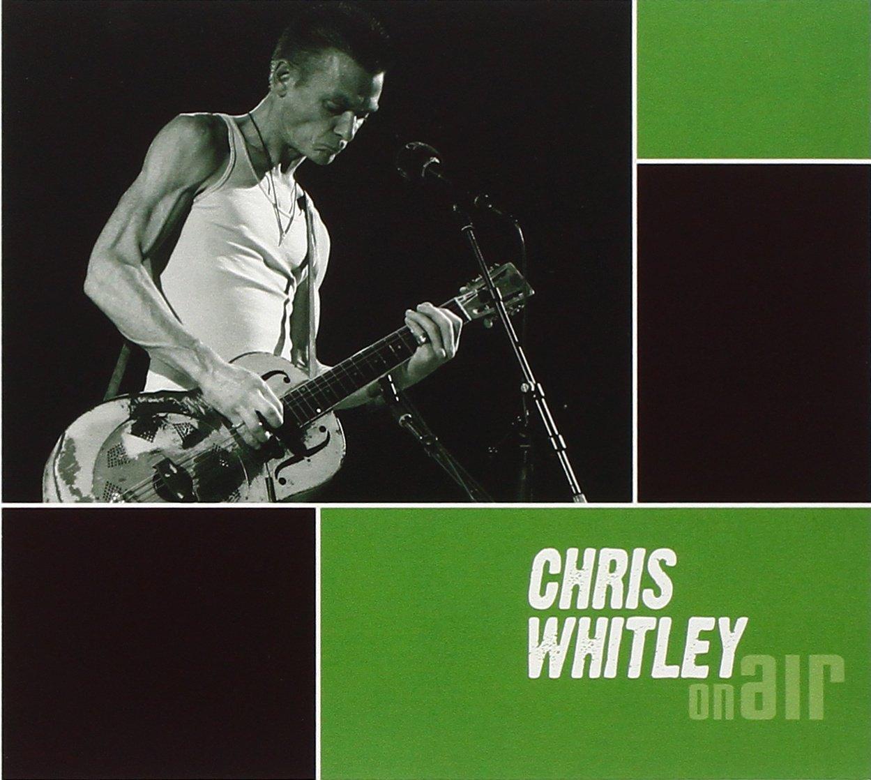 Chris Whitley – On Air (2008) [FLAC]
