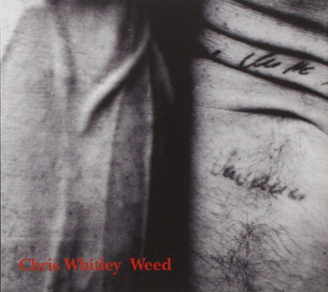 Chris Whitley – Weed (2004) [FLAC]