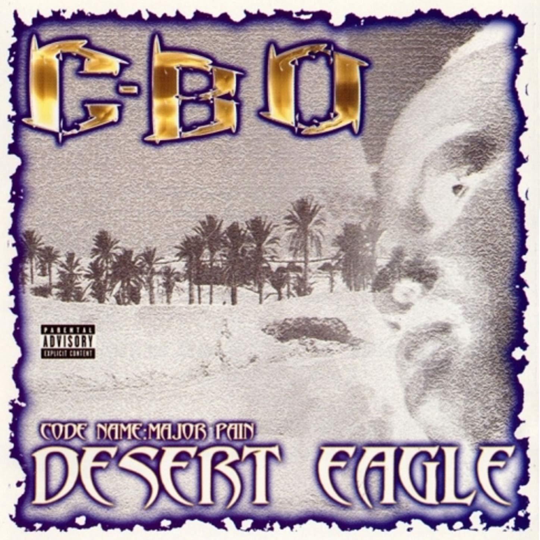 C-Bo – Desert Eagle (2002) [FLAC]