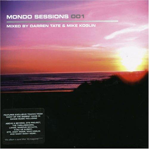 VA – Mondo Sessions 001  Mixed by Darren Tate & Mike Koglin (2006) [FLAC]