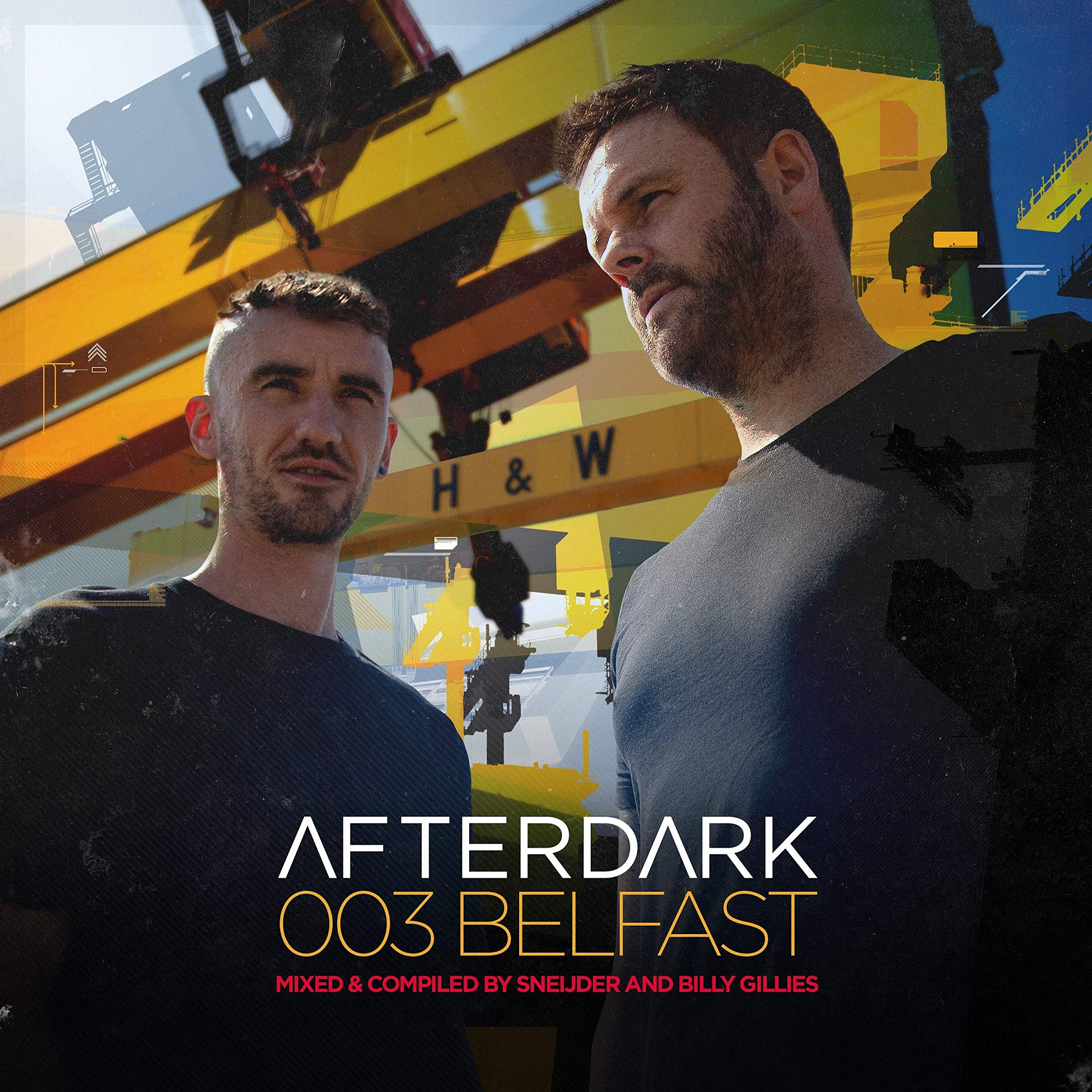 VA – Afterdark 003 Belfast Mixed & Compiled by Sneijder & Billy Gillies (2020) [FLAC]