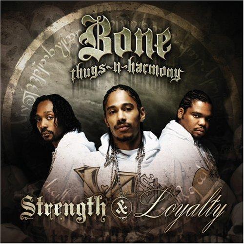 Bone Thugs-N-Harmony – Strength & Loyalty (2007) [FLAC]
