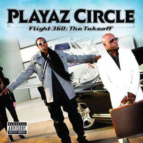 Playaz Circle – Flight 360: The Takeoff (2009) [FLAC]