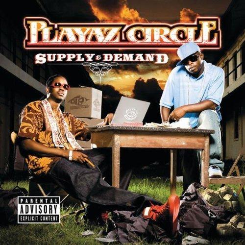 Playaz Circle – Supply & Demand (2007) [FLAC]