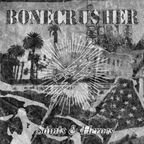Bonecrusher – Saints And Heroes (2015) [FLAC]