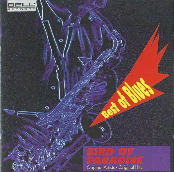VA – Best Of Blues Bird Of Paradise (1992) [FLAC]