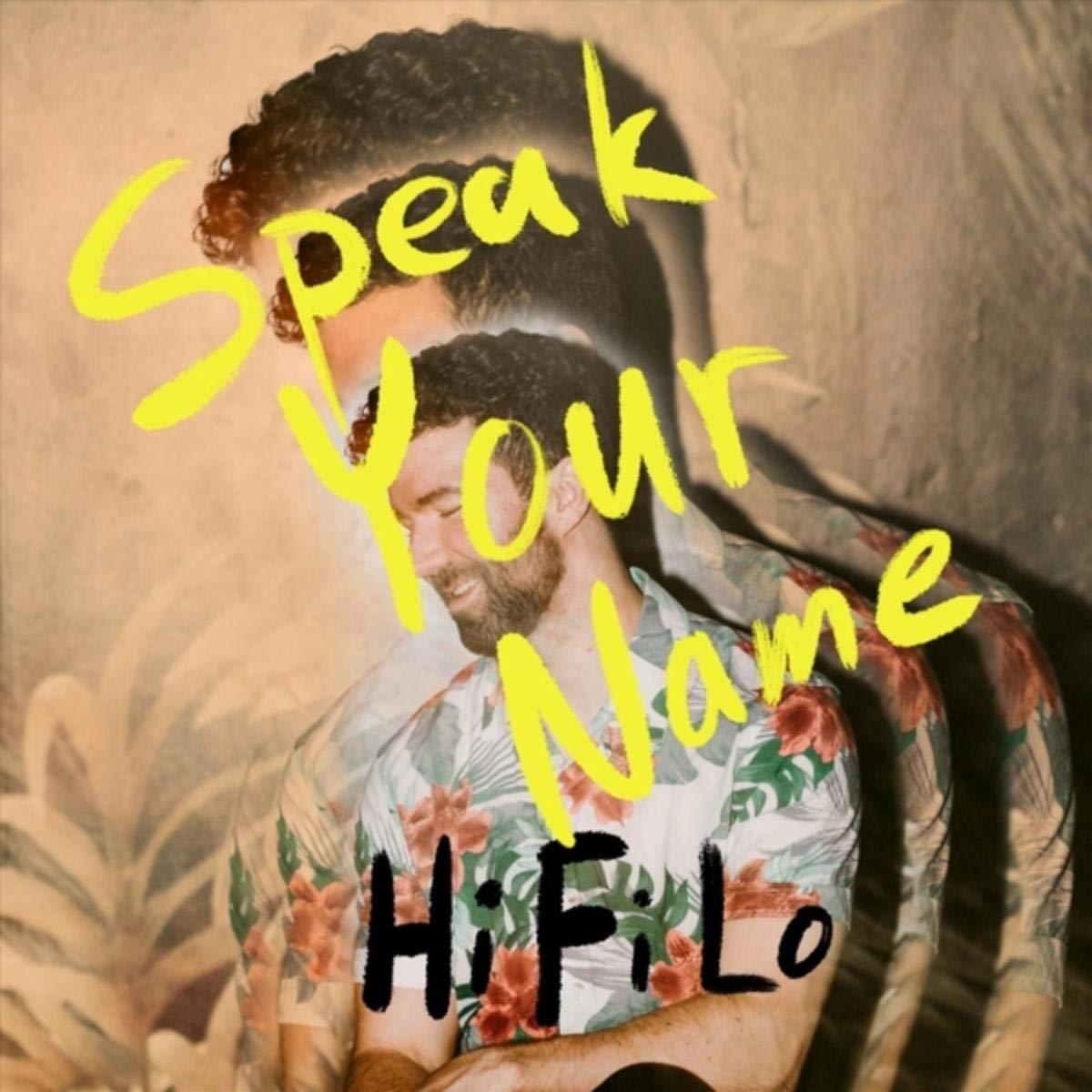 HiFiLo – Speak Your Name (2020) [FLAC]