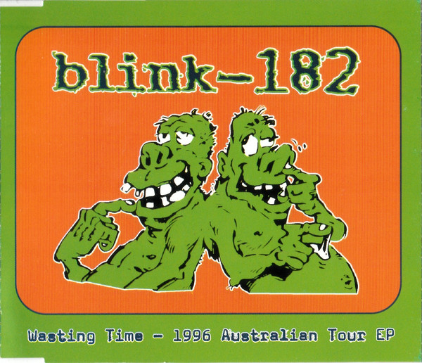 Blink 182 – Wasting Time-1996 Australian Tour EP (1996) [FLAC]