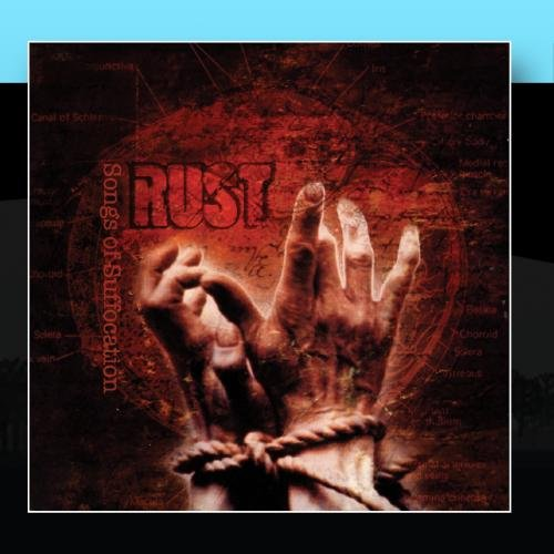 Rust – Songs of Suffocation (2006) [FLAC]