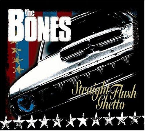The Bones – Straight Flush Ghetto (2004) [FLAC]
