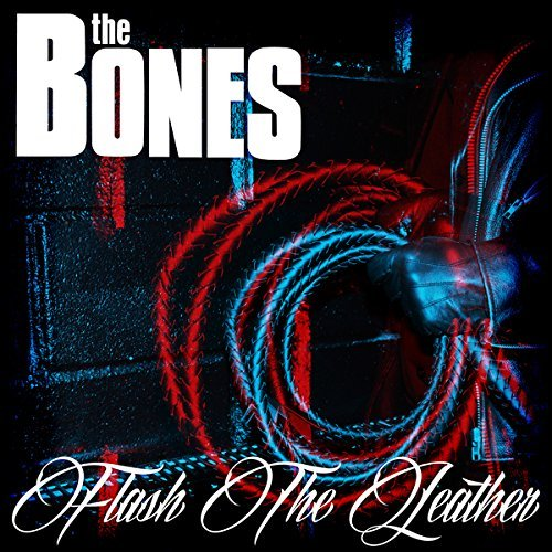 The Bones – Flash The Leather (2015) [FLAC]