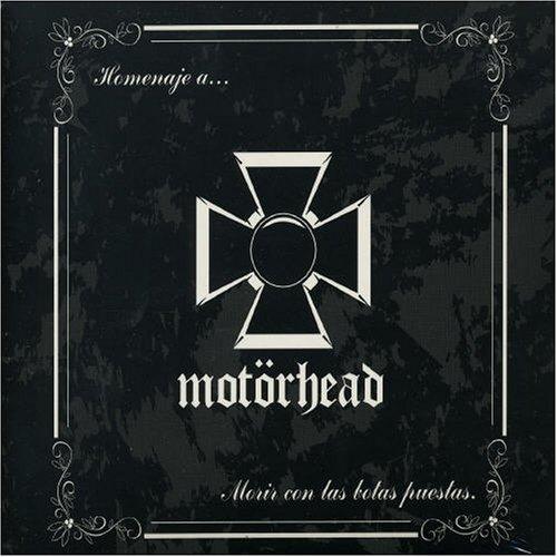 VA – Homenaje A… Motorhead Morir Con Las Botas Puestas (2005) [FLAC]