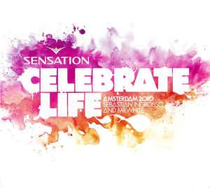 VA – Sensation Celebrate Life  Amsterdam 2010 (2010) [FLAC]