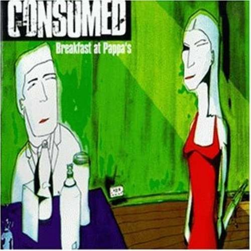 Consumed – Breakfast at Pappas (1998) [FLAC]