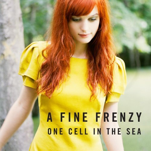 A Fine Frenzy – One Cell In The Sea (2008) [FLAC]