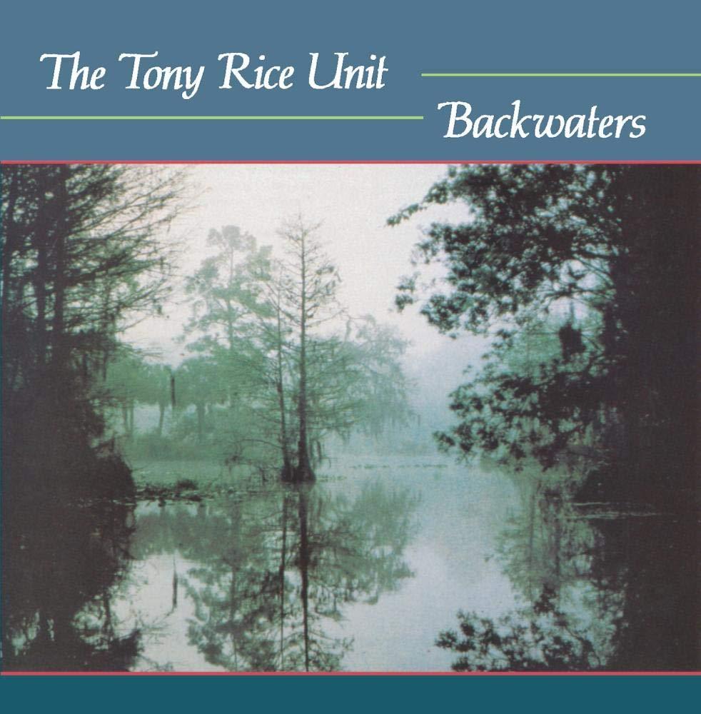 The Tony Rice Unit – Backwaters (1986) [FLAC]