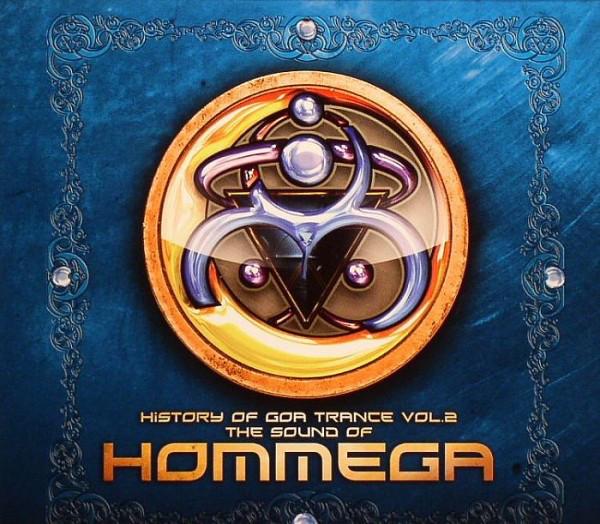 VA – History Of Goa Trance Volume 2: The Sound Of Hommega (2008) [FLAC]