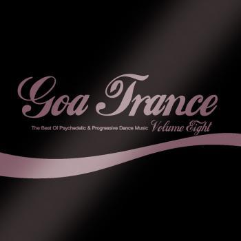 VA – Goa Trance Volume Eight (2008) [FLAC]