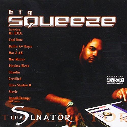 Big Squeeze – Tha Senator (2003) [FLAC]