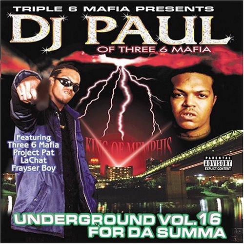 DJ Paul – Underground Vol. 16 For Da Summa (2002) [FLAC]
