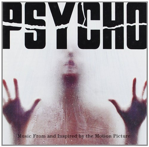 VA – Psycho Music From and Inspired by the Motion Picture (1998) [FLAC]