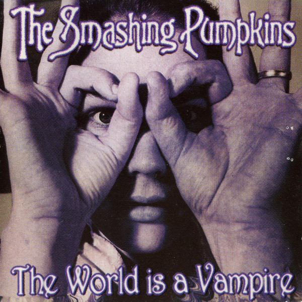 The Smashing Pumpkins – The World Is A Vampire (1995) [FLAC]