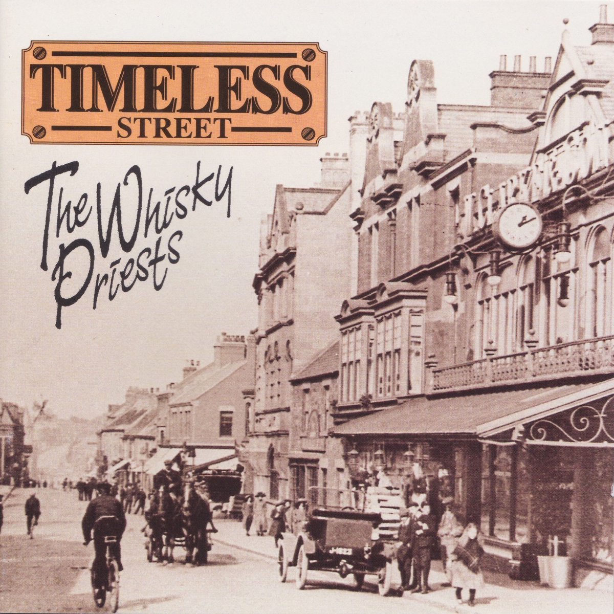 The Whisky Priests – Timeless Street (1994) [FLAC]