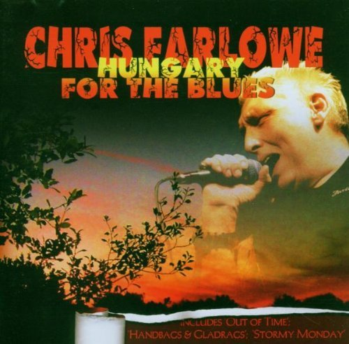 Chris Farlowe - Hungary for the Blues (2005) [FLAC] Download