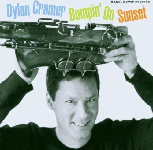 Dylan Cramer - Bumpin' On Sunset (2003) [FLAC] Download