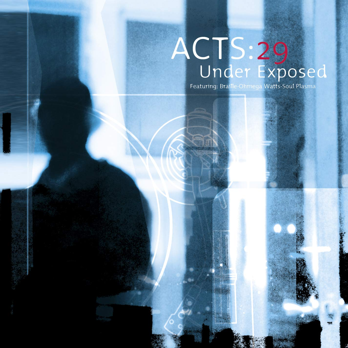 Acts:29 - Under Exposed (2001) [FLAC] Download