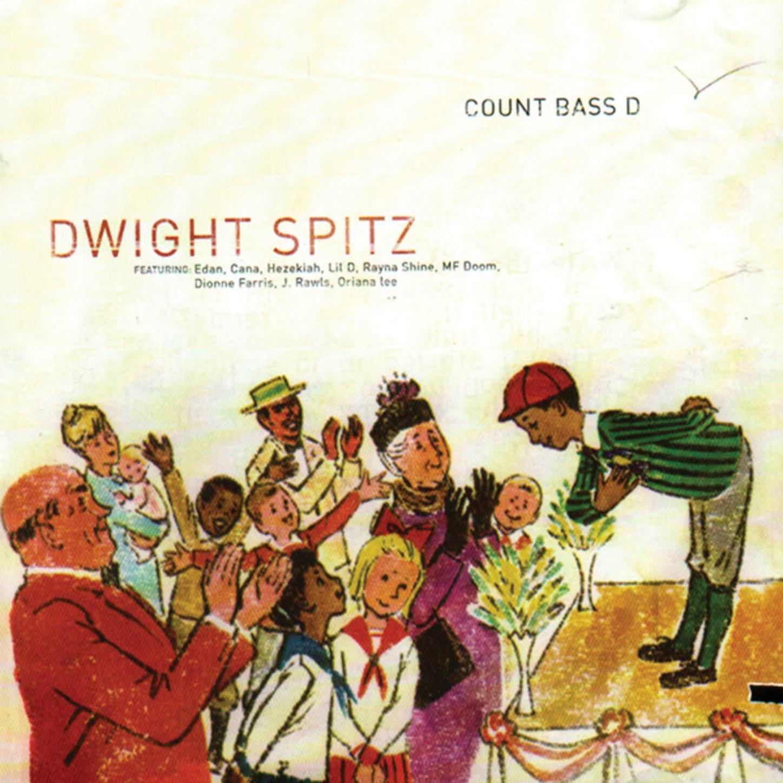 Count Bass D - Dwight Spitz (2002) [FLAC] Download