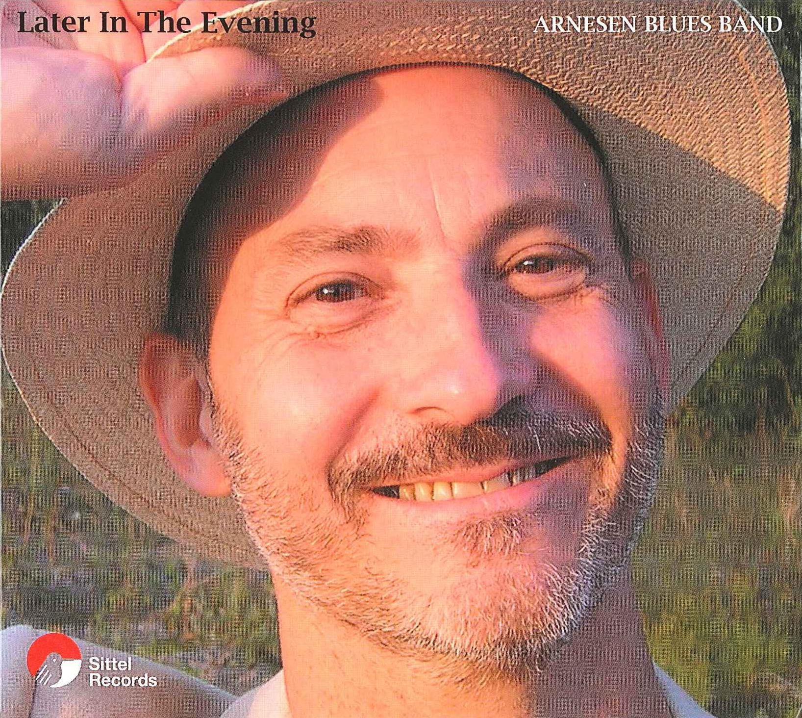 Arnesen Blues Band - Later In The Evening (2003) [FLAC] Download