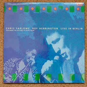 Chris Farlowe Roy Herrington - Live In Berlin (1991) [FLAC] Download